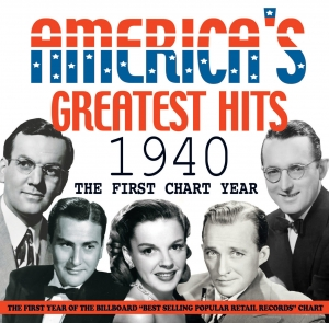 America's Greatest Hits 1940 - The First Chart Year