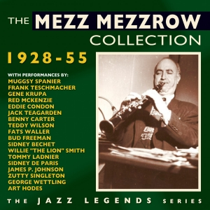 The Mezz Mezzrow Collection 1928-55