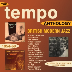 The Tempo Anthology - British Modern Jazz 1954-60