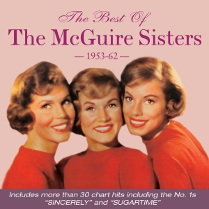 The Best Of The McGuire Sisters 1953-62