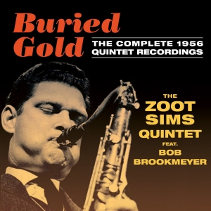 Buried Gold: The Complete 1956 Quintet Recordings