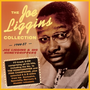 The Joe Liggins Collection 1944-57