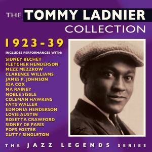 The Tommy Ladnier Collection 1923-39