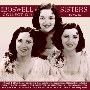 The Boswell Sisters Collection 1925-36