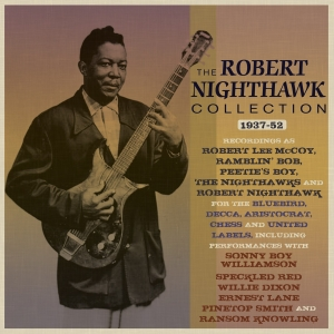 The Robert Nighthawk Collection 1937-52