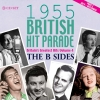 1955 British Hit Parade - The B Sides Part 2