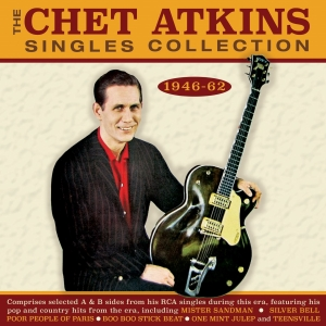 The Chet Atkins Singles Collection 1946-61