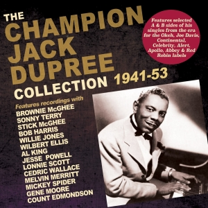 The Champion Jack Dupree Collection 1941-53