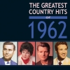 The Greatest Country Hits of 1962