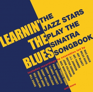 Learnin' The Blues - The Jazz Stars Play The Sinatra Songbook