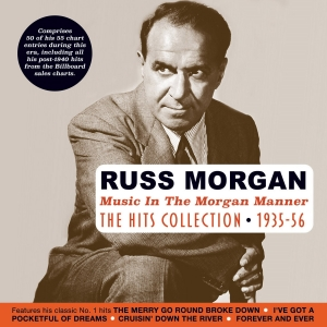 Music In The Morgan Manner - The Hits Collection 1935-56