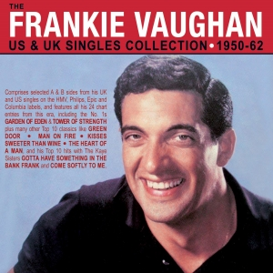 The Frankie Vaughan US & UK Singles Collection 1950-62
