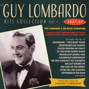 The Guy Lombardo Hits Collection Vol. 1 1927-37