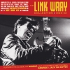 The Link Wray Collection 1956-62