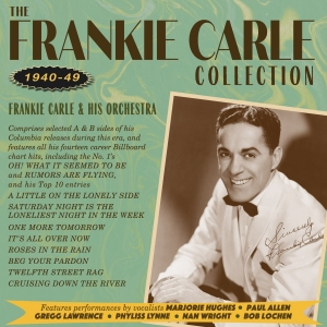 The Frankie Carle Collection 1940-49