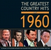 The Greatest Country Hits of 1960