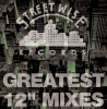 "Streetwise Greatest 12"" Mixes Vol. 1"