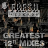 "Fresh's Greatest 12"" Mixes Vol. 1"