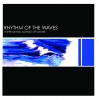 Rhythm Of The Waves