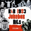 R&B Jukebox Hits - 1953 - Volume 1