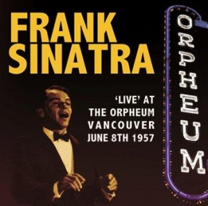 'Live' At The Orpheum, Vancouver June 8th 1957
