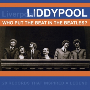 Liddypool: Who Put The Beat In The Beatles?