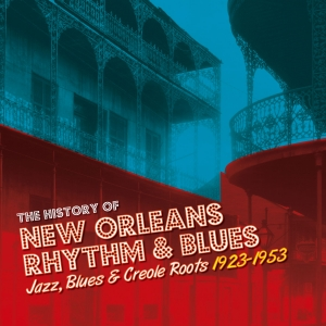 The History of New Orleans R&B Vol.  1