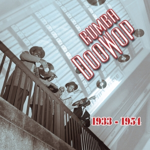 Rumba Doowop Vol. 1 1933-54
