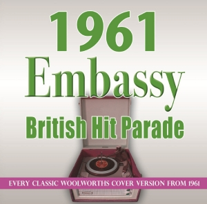 The 1961 Embassy British Hit Parade