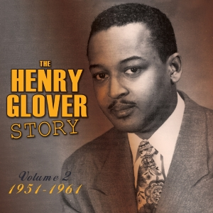 The Henry Glover Story Vol. 2 1951-61