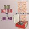 From Jazz Club To Juke Box; Best Selling Jazz Singles of 1961
