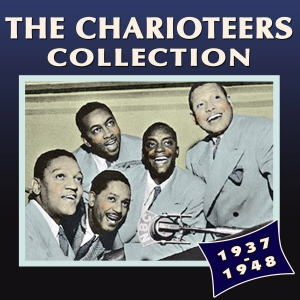 The Charioteers Collection 1937-48