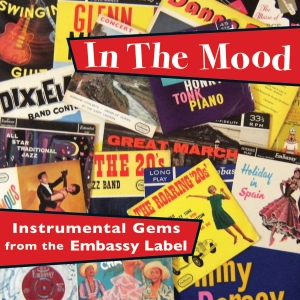 In The Mood -  Instrumental Gems from the Embassy Label