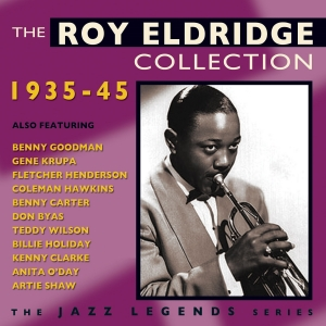 The Roy Eldridge Collection 1935-45