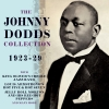 The Johnny Dodds Collection 1923-29