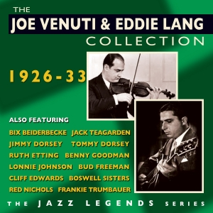 The Joe Venuti/Eddie Lang Collection 1926-33