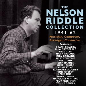 The Nelson Riddle Collection 1941-62