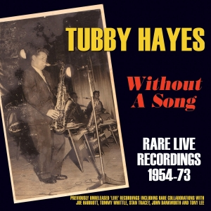 Without A Song - Rare Live Recordings 1954-73