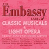 The Embassy Label - The Classic Musicals & Light Opera Collectio