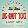 The First US Hot 100 August 1958