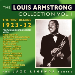 The Louis Armstrong Collection Vol. 1: The First Decade 1923-32