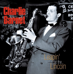 Charlie Barnet, American jazz saxophonist and bandleader, was born on 26th October 1913
