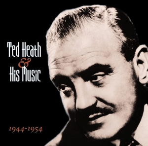 Ted Heath, legendary British big band leader, was born on March 30th 1902
